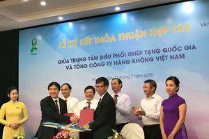 Vietnam Airlines hỗ trợ miễn phí cho các hoạt động vận chuyển mô tạng