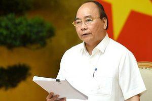 Thủ tướng: 'Cần tăng trưởng liên tục cao trong thời gian tới'