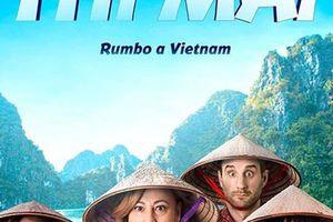 'Thi Mai, Rumbo a Vietnam': Hài hước và thú vị