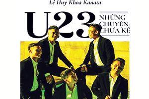 'U.23 - Những chuyện chưa kể' bất ngờ ăn khách