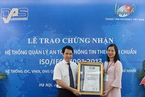 VNNIC tiếp tục duy trì chứng nhận Hệ thống quản lý An toàn thông tin