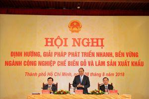 Thủ tướng Nguyễn Xuân Phúc: 'Việt Nam phải trở thành một trong các trung tâm sản xuất đồ gỗ của thế giới'