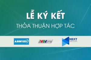 Asanzo, VTVCab và NextMedia bắt tay phát triển nội dung truyền hình