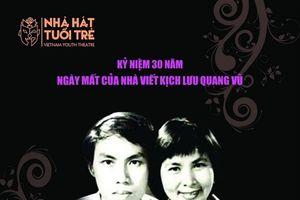 Những 'vở diễn vàng' của Lưu Quang Vũ trở lại sân khấu