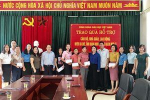 Công đoàn Giáo dục Việt Nam hỗ trợ giáo viên huyện Ba Chẽ