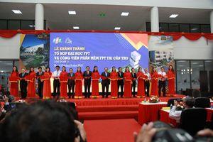 Thủ tướng cắt băng khánh thành Tổ hợp Đại học FPT tại Cần Thơ