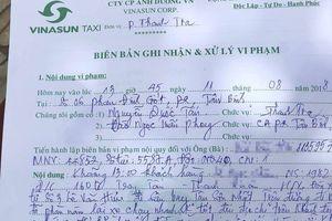 Tài xế taxi Vinasun bị tố chửi mắng, hành hung nữ hành khách