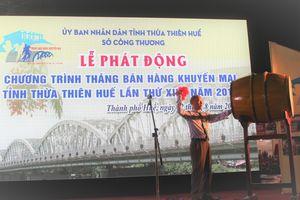 Thừa Thiên Huế phát động chương trình Tháng bán hàng khuyến mại