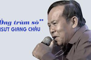 NSƯT Giang Châu - 'Ông trùm sò' nổi tiếng bây giờ ra sao?