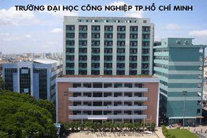Đại học Công nghiệp TP.HCM xét tuyển bổ sung