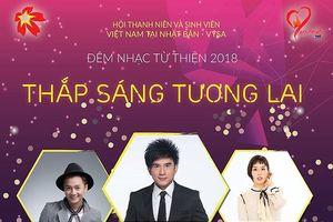Đêm nhạc gây quỹ 'Thắp sáng tương lai' của Hội TNSV Việt Nam tại Nhật Bản