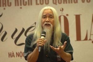 Clip: 'Gã đầu bạc' Phạm Xuân Nguyên rưng rưng đọc thơ Lưu Quang Vũ