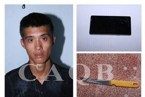 Bắt nóng nam thanh niên 9x, cầm dao xông vào nhà cướp tài sản