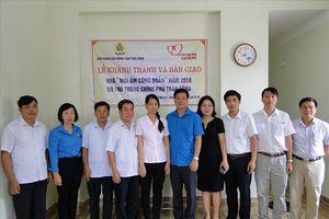 Thái Bình: Bàn giao nhà Mái ấm Công đoàn do Thủ tướng trao tặng