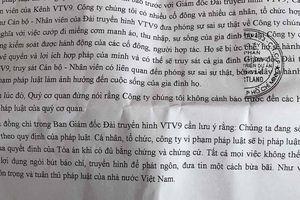 Một doanh nghiệp gửi công văn đòi truy sát Giám đốc VTV9: Đề nghị công an bảo vệ
