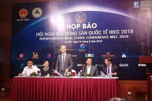 Việt Nam đăng cai Hội nghị Bất động sản quốc tế
