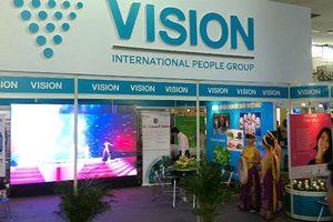Công ty đa cấp Vision Việt Nam xin dừng hoạt động