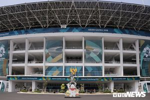 Trực tiếp ASIAD 2018 ngày 18/8: Sân Bung Karno sẵn sàng cho Lễ Khai mạc ASIAD 18