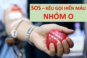 Thiếu máu nhóm O, Viện trưởng Viện Huyết học khẩn thiết kêu gọi cộng đồng hiến máu