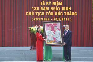 Long trọng kỷ niệm 130 năm ngày sinh cố Chủ tịch nước Tôn Đức Thắng