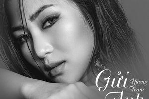 Lời bài hát 'Gửi anh và cô ấy' của Hương Tràm có gì hot?