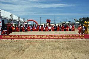 KKT Dung Quất (Quảng Ngãi): Động thổ xây dựng 6 dự án đến từ Hàn Quốc