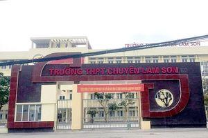 Thanh Hóa: 7 thí sinh thi vào Trường Lam Sơn bị lệch điểm sau phúc khảo