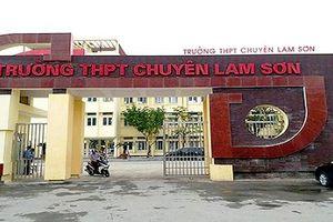 Thanh Hóa: Sau chấm phúc khảo, nhiều thí sinh từ trượt thành đỗ vào trường Chuyên Lam Sơn
