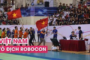 Khán đài 'nổ tung' vì Việt Nam vô địch Robocon châu Á – Thái Bình Dương