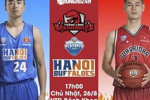 Hanoi Buffaloes vs Thang Long Warriors (26/8): Trận đấu quyết định