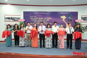 Khai mạc triển lãm về di sản, lịch sử văn hóa Hà Nội và Bạc Liêu