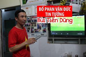 Bố của Phan Văn Đức đổi ca để xem con thi đấu ASIAD