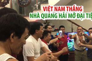 Việt Nam thắng Syria, mẹ Quang Hải mở đại tiệc ăn mừng