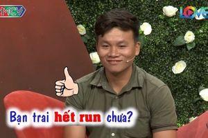 Chết cười với chàng trai Phú Yên 'run như cầy sấy' trên sân khấu