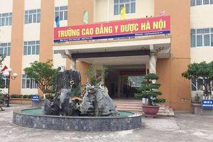 Trường Cao đẳng Y Dược Hà Nội tuyển sinh 'chui' tại TPHCM
