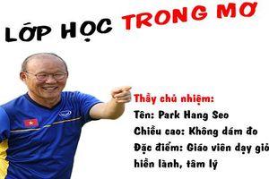 Olympic Việt Nam và lớp học trong mơ khiến vạn fan mê mẩn