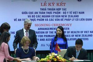 Việt Nam - New Zealand ký thỏa thuận hợp tác về An toàn thực phẩm