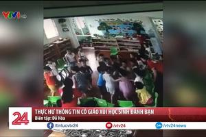 Thực hư thông tin cô giáo mầm non xúi học sinh đánh bạn ở Ninh Bình