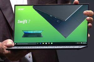 Acer nâng cấp Swift 7: laptop mỏng nhất thế giới, gần như không viền màn hình