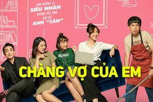 Doanh thu 'Chàng vợ của em' khả quan: Chỉ cần đúng công thức, phim hài Việt sẽ thành công!