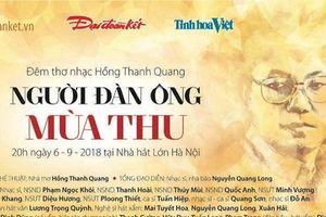 Hồng Thanh Quang trải lòng trong đêm thơ nhạc 'Người đàn ông mùa Thu'