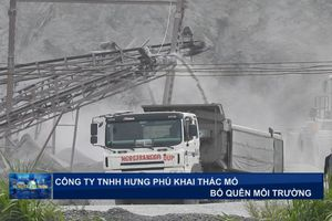 Công ty TNHH Hưng Phú khai thác mỏ bỏ quên môi trường.