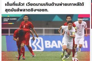 Báo Thái Lan ủng hộ U23 Việt Nam làm nên lịch sử