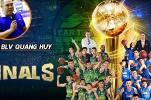 BLV Quang Huy đánh giá cao Cantho Catfish trước thềm VBA Finals