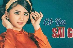 Nghe nhiều nhưng mấy ai hay cô Ba Sài Gòn - hoa khôi nức tiếng Viễn Đông là ai?