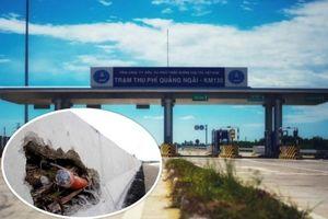 Thực hư 'bê tông cốt chuối' trên cao tốc Đà Nẵng - Quảng Ngãi gần 35.000 tỷ đồng