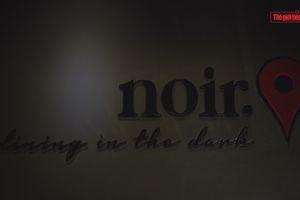 Noir - Ánh sáng từ bóng tối