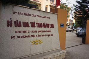 Hàng loạt yếu kém tại Sở Văn hóa, Thể thao và Du lịch Lạng Sơn