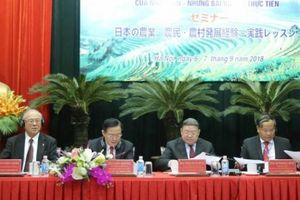 Sôi nổi trao đổi kinh nghiệm phát triển tam nông Việt Nam-Nhật Bản