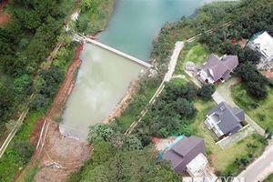Xây bờ kè trái phép xâm phạm Khu du lịch quốc gia hồ Tuyền Lâm